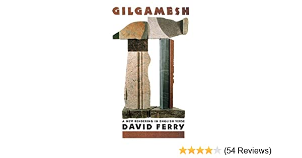 Amazon gilgamesh a new rendering in english verse ebook david amazon gilgamesh a new rendering in english verse ebook david ferry kindle store fandeluxe Gallery