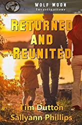 Returned and Reunited (WolfMoon Investigations) (Volume 1)