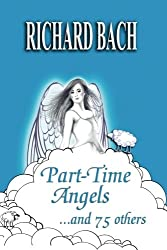 Part-Time Angels: and 75 Others