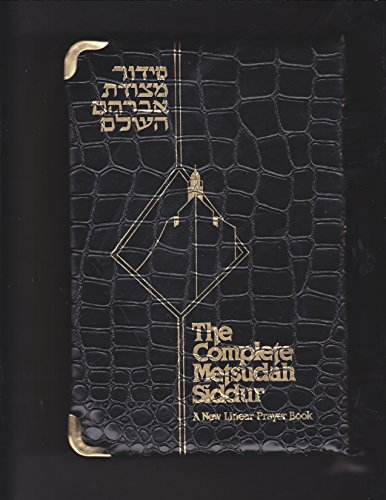 The Complete Metsudah Siddur / Weekday-sabbath-festival / a New Linear Prayer Book with English Translation and Anthology of the Classic Commentaries Puffy Leatherette Cover - 1990