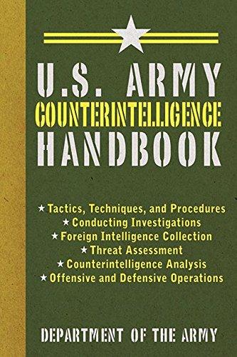 U.S. Army Counterintelligence Handbook (US Army Survival) - http://medicalbooks.filipinodoctors.org