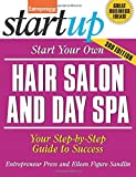 Start Your Own Hair Salon and Day Spa, Eileen Figure Sandlin and Entrepreneur Magazine Staff, 1599185431