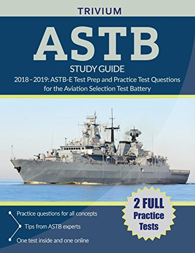 Pdf Test Preparation ASTB Study Guide 2018-2019: ASTB-E Test Prep and Practice Test Questions for the Aviation Selection Test Battery
