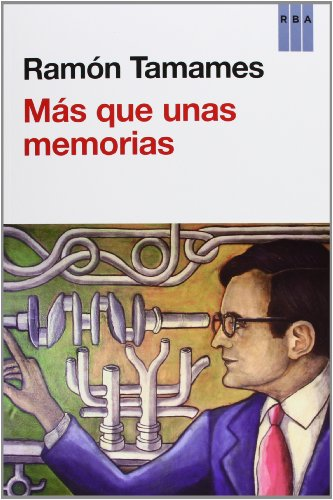 Descargar Libro Más Que Unas Memórias Ramon Tamames Gomez