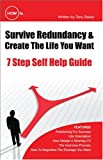 How to Survive Redundancy and Create the Life You Want, Tony Bailey, 1426909233