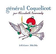 Général Coquelicot par Elisabeth Ivanovsky