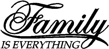 Amazon Com Family Is Everything Family Wall Quotes Sayings