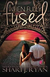 When Fully Fused (The Schasm Series) (Volume 3)
