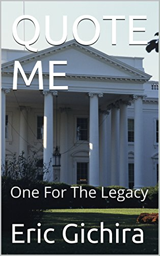 QUOTE ME: One For The Legacy