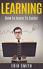 Learning: A beginners guide to learning