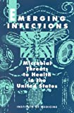 img - for Emerging Infections: Microbial Threats to Health in the United States book / textbook / text book