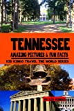 Tennessee (Travel The World Series) (Volume 13)