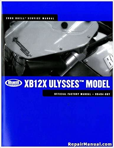 99494-06Y 2006 Buell XB12X Ulysses Motorcycle Service Manual