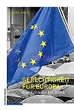 img - for Gerechtigkeit Fur Europa: Eine Kritik Der Eu-kritik (German Edition) book / textbook / text book
