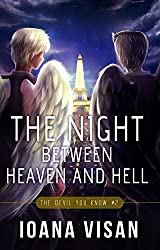 The Night between Heaven and Hell (The Devil You Know Book 2)