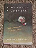 A Miracle, a Universe, Lawrence Weschler, 0394582071