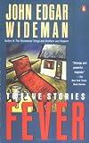 Fever, John Edgar Wideman, 0140143475