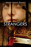 Strangers: A Faye Longchamp Mystery #6 (Faye Longchamp Series)