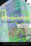 Bilingualism, Gillian Wigglesworth and Ng Bee Chin, 0415343879