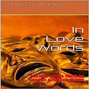 In Love Words: See How Words Could Be Used as a Method of Love Audiobook