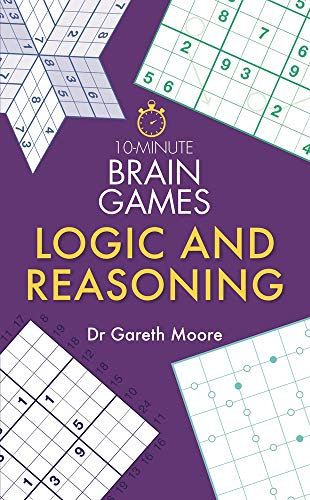 Pdf Humor 10-Minute Brain Games: Logic and Reasoning [Paperback] [Jan 01, 2018] Dr Gareth Moore