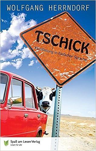 d81ea537e952b3 Tschick  In Einfacher Sprache  Amazon.de  Spaß am Lesen Verlag GmbH ...