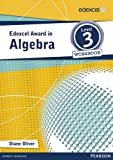 Edexcel Award in Algebra Level 3 Workbook (Edexcel Maths Awards)