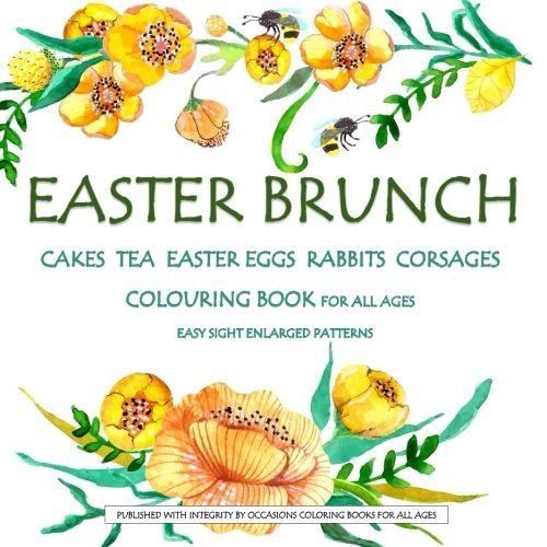 Cakes Tea Easter Eggs Rabbits Corsages
