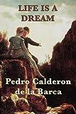 Life Is a Dream, Pedro Calderon De La Barca, 1617206393
