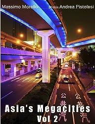 Asia's Megacities Vol 2