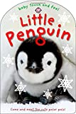 Baby Touch and Feel - Little Penguin, Roger Priddy, 0312517181