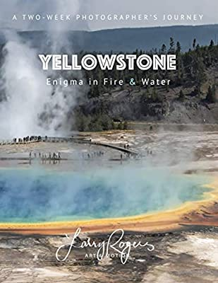 YELLOWSTONE: Enigma in Fire & Water