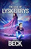 The Soul of Lyskerrys (Otherworld Book 2)
