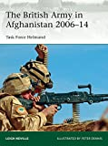 The British Army in Afghanistan 2006-14: Task Force Helmand (Elite Book 205)