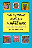 Understanding the Haggadah and the Passover Seder, Scharfstein, Sol, 0881257125