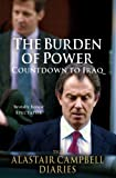"""""""The Burden of Power - Countdown to Iraq - The Alastair Campbell Diaries"""" av Alastair Campbell"""
