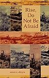 Rise, Do Not Be Afraid, Aaron A. Abeyta, 0978945689