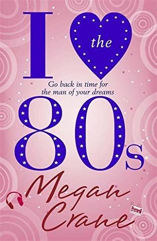 book cover of I Love the 80s