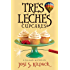 Tres Leches Cupcakes (Culinary Mysteries Book 8)