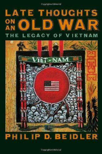 Late Thoughts on an Old War: The Legacy of Vietnam by Brand: University of Georgia Press