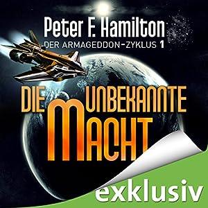 Die unbekannte Macht (Der Armageddon-Zyklus 1) Hörbuch