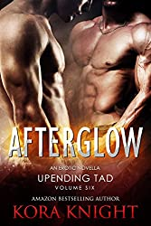 Afterglow (Upending Tad: A Journey of Erotic Discovery Book 6)