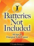 Batteries Not Included, Thom Singer, 0979988527