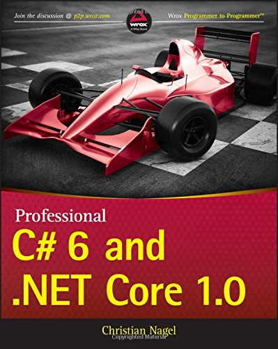 Professional C# 6 and .NET Core 1.0 ISBN-13 9781119096603