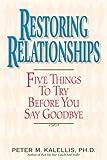 Restoring Relationships, Peter M. Kalellis, 0824518802