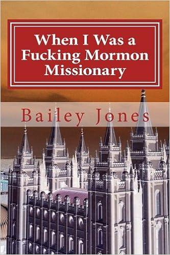 When I Was a Fucking Mormon