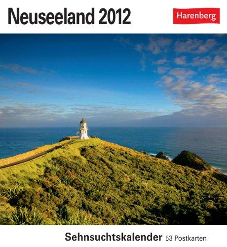 Neuseeland 2012: Sehnsuchts-Kalender. 53 heraustrennbare Farbpostkarten