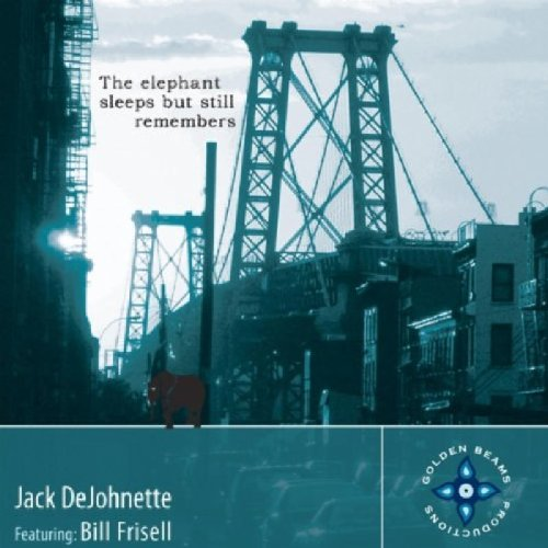 Jack DeJohnette featuring Bill Frisell - The elephant sleeps but still remembers