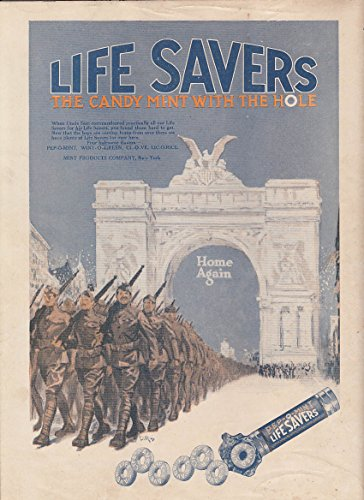 US Doughboys Home Again thru NY Victory Arch Life-Savers Candy ad - Lifesavers Ad