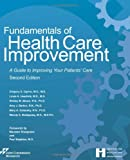Fundamentals of Health Care Improvement 2nd Edition